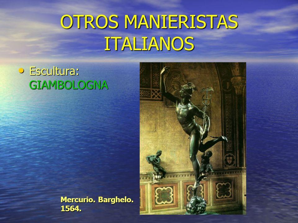 OTROS MANIERISTAS ITALIANOS