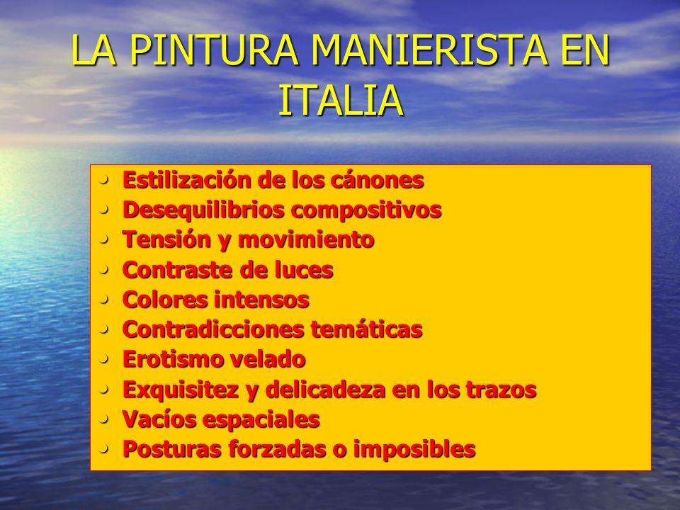 LA PINTURA MANIERISTA EN ITALIA