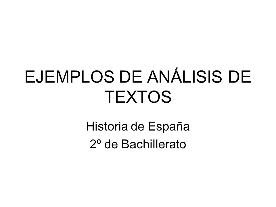 EJEMPLOS DE ANÁLISIS DE TEXTOS