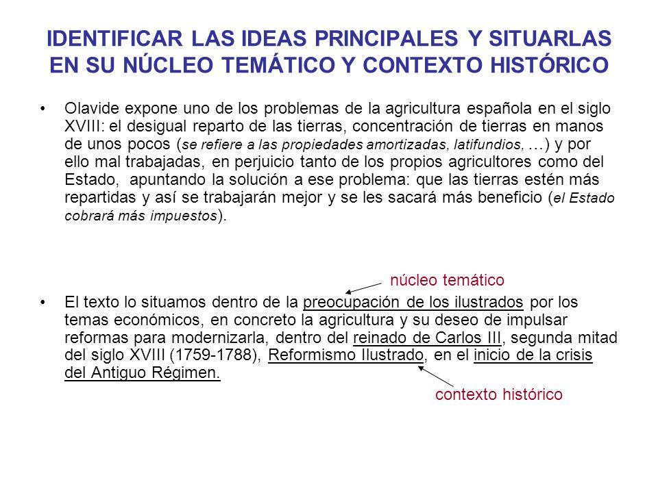 IDENTIFICAR LAS IDEAS PRINCIPALES Y SITUARLAS EN SU NÚCLEO TEMÁTICO Y CONTEXTO HISTÓRICO