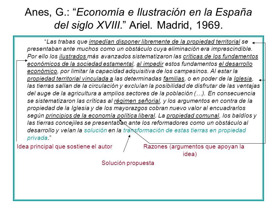 Anes, G. : Economía e Ilustración en la España del siglo XVIII