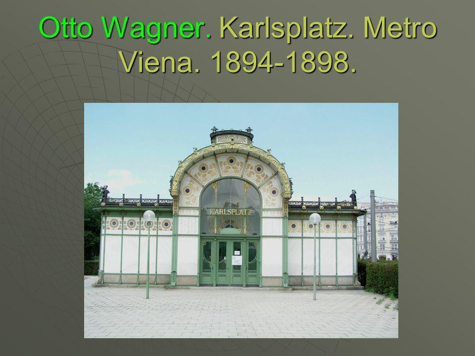 Otto Wagner. Karlsplatz. Metro Viena. 1894-1898.
