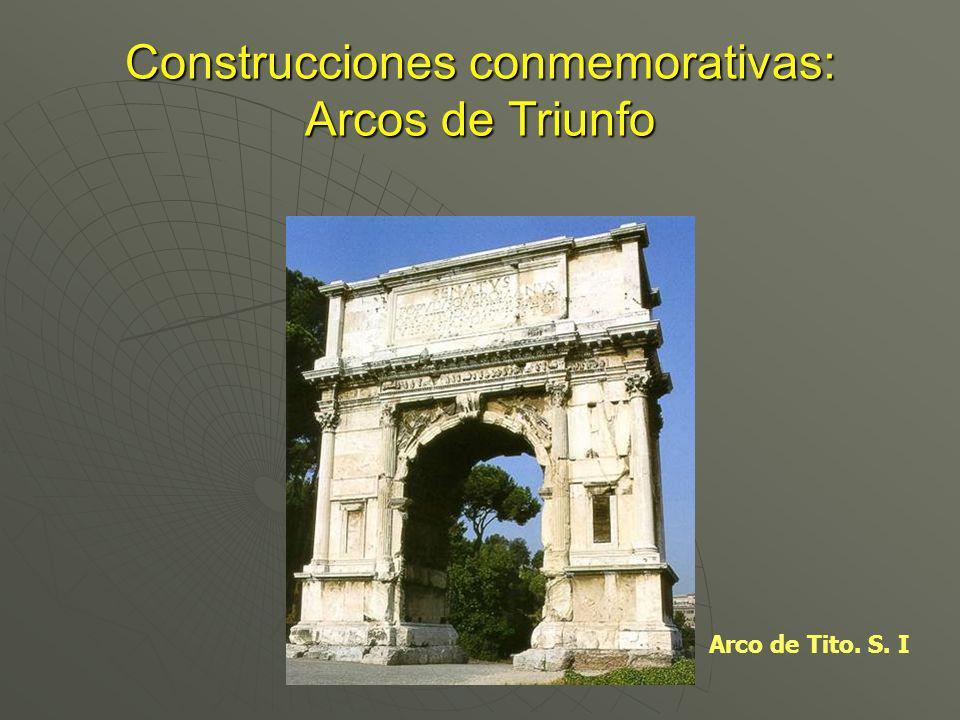 Construcciones conmemorativas: Arcos de Triunfo