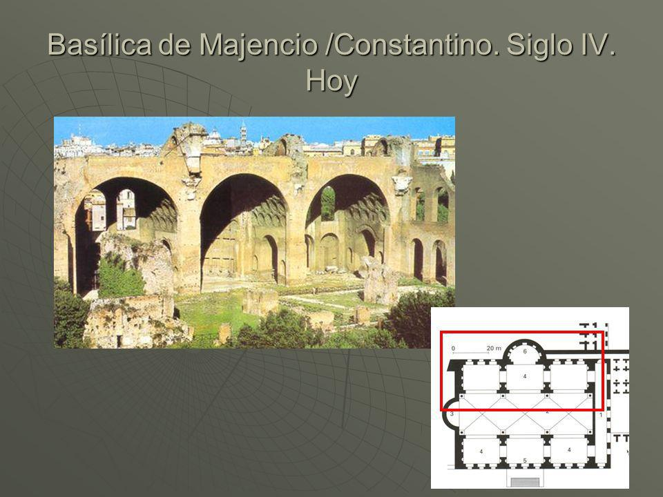 Basílica de Majencio /Constantino. Siglo IV. Hoy