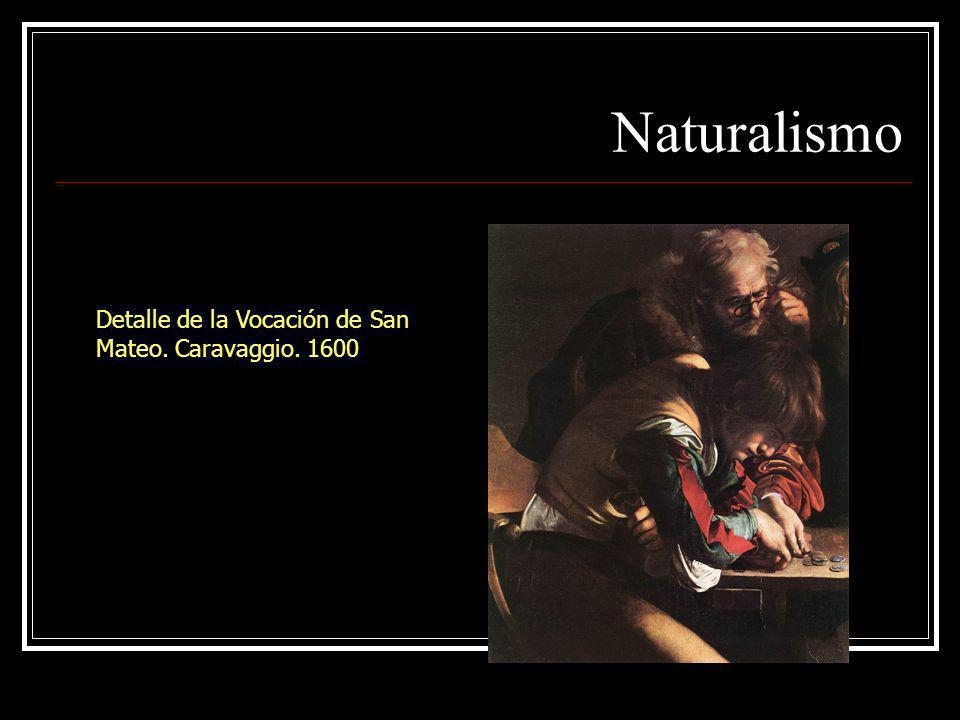 Naturalismo Detalle de la Vocación de San Mateo. Caravaggio. 1600
