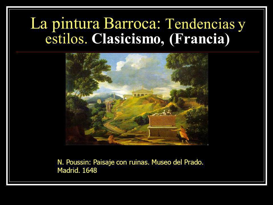 La pintura Barroca: Tendencias y estilos. Clasicismo, (Francia)