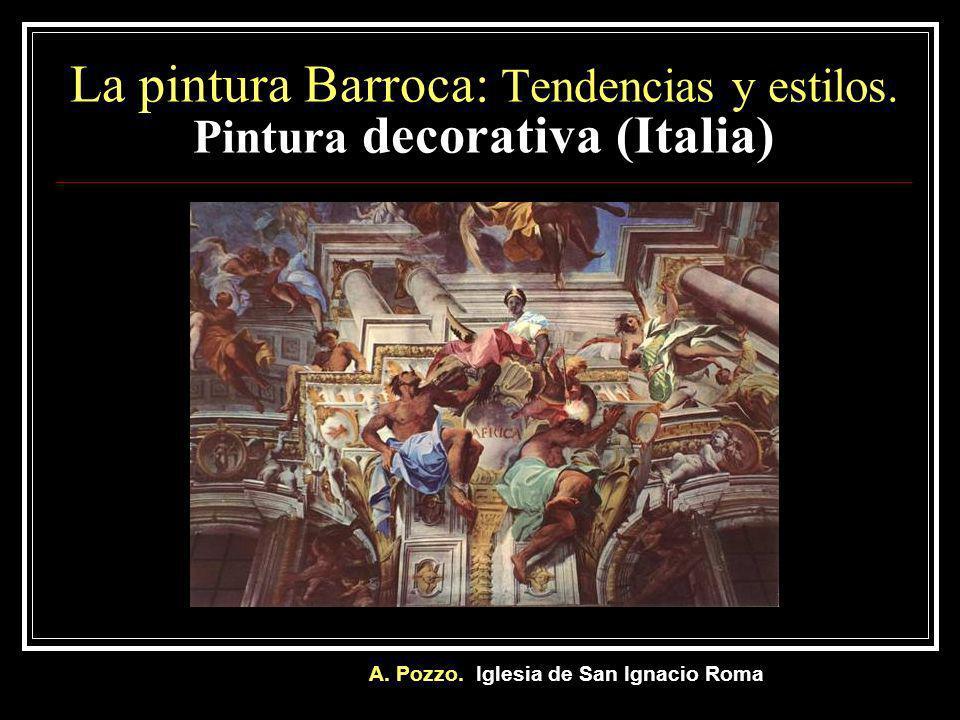 La pintura Barroca: Tendencias y estilos. Pintura decorativa (Italia)