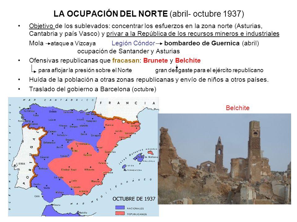 LA OCUPACIÓN DEL NORTE (abril- octubre 1937)