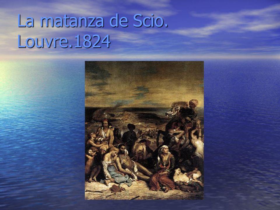 La matanza de Scio. Louvre.1824