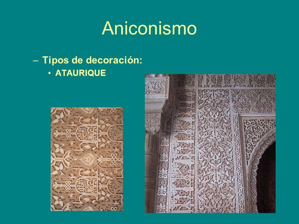 Aniconismo Tipos de decoración: ATAURIQUE