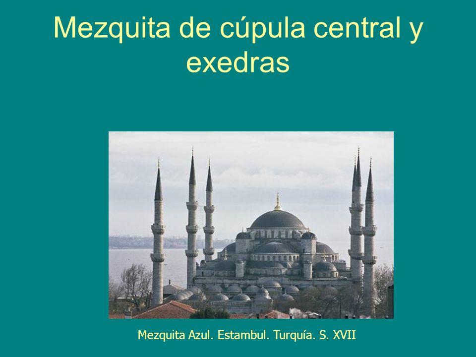 Mezquita de cúpula central y exedras