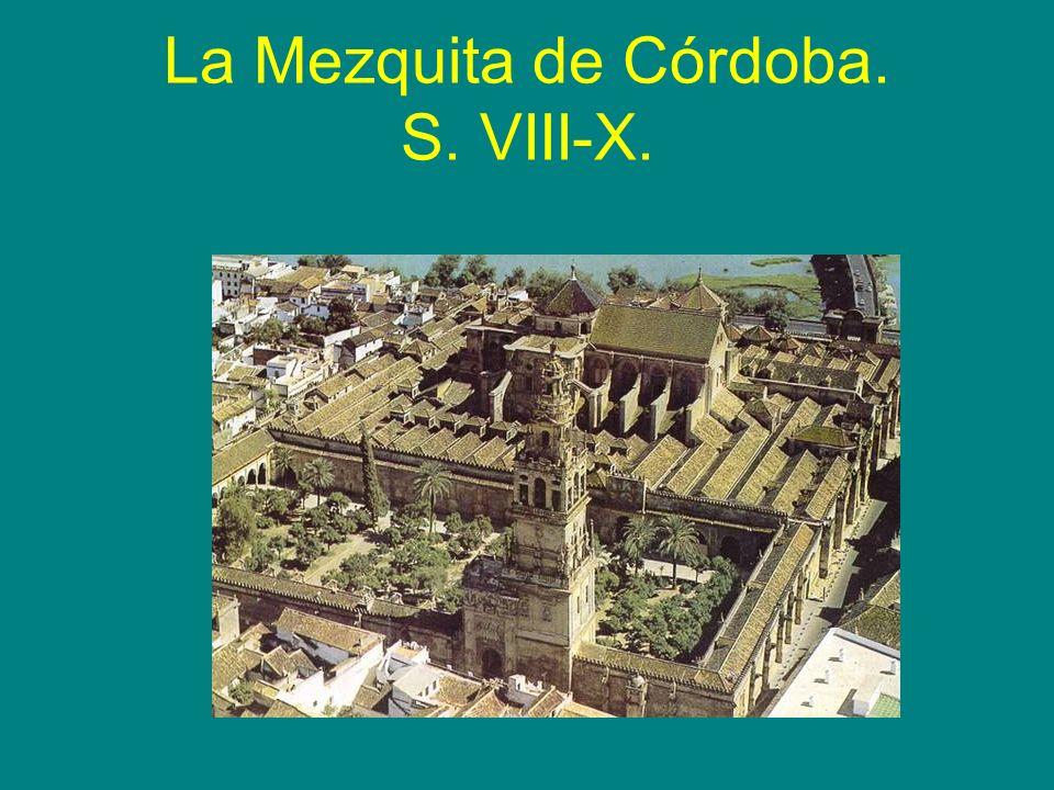 La Mezquita de Córdoba. S. VIII-X.