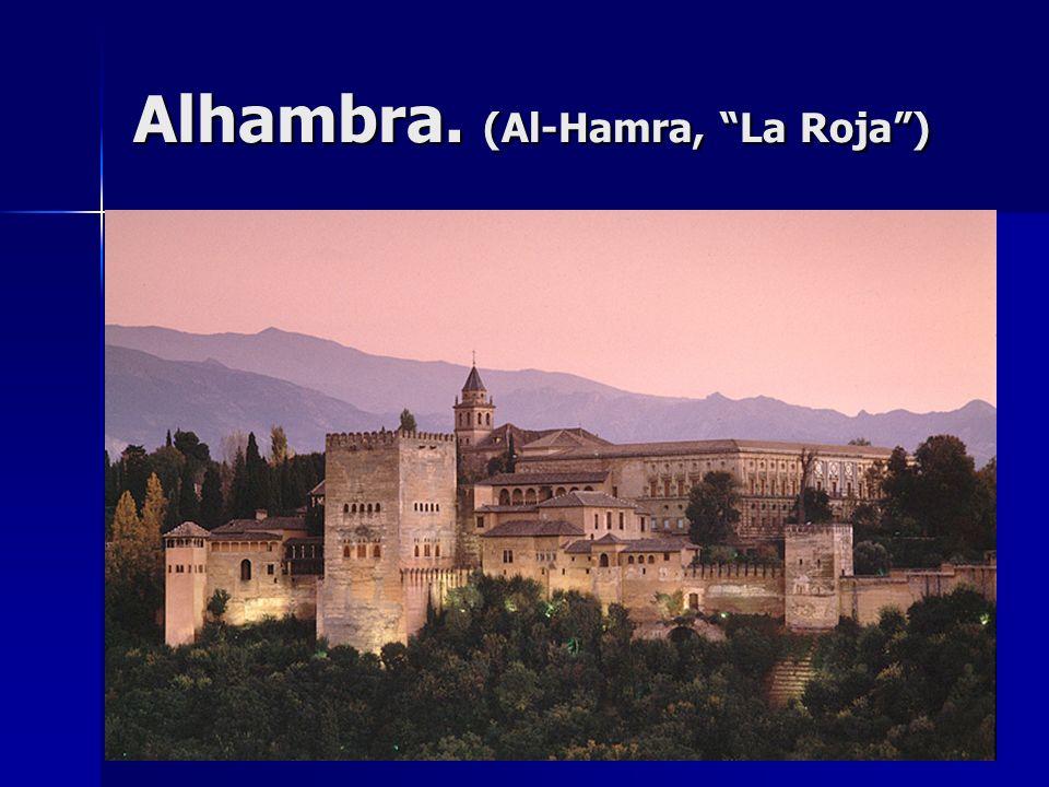 Alhambra. (Al-Hamra, La Roja )