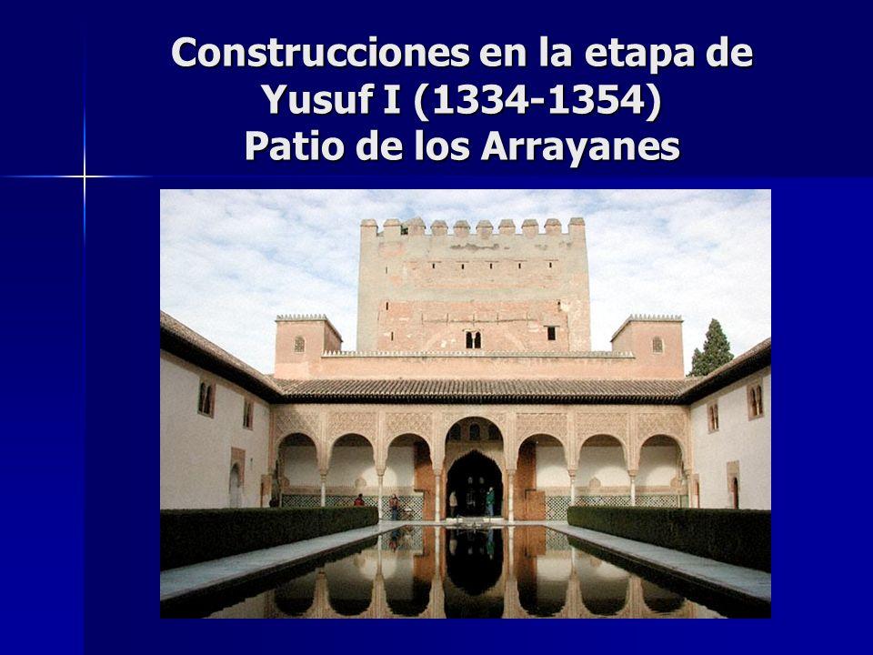 Construcciones en la etapa de Yusuf I (1334-1354) Patio de los Arrayanes