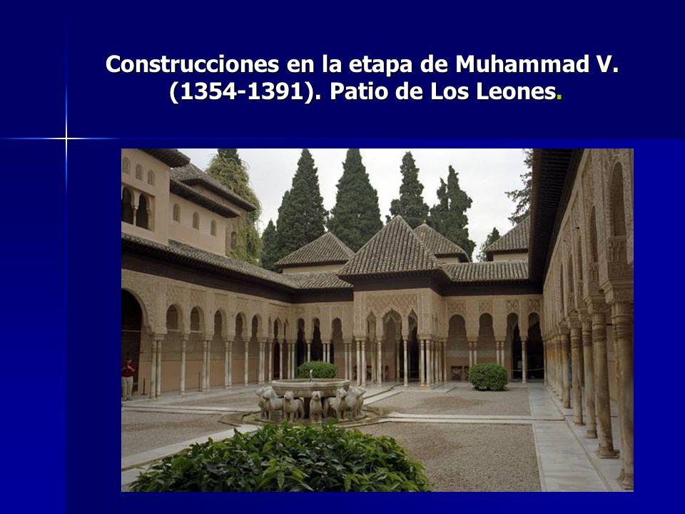 Construcciones en la etapa de Muhammad V. (1354-1391)
