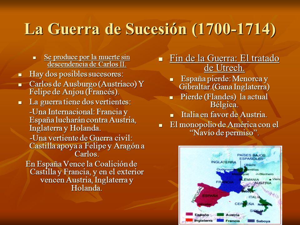 La Guerra de Sucesión (1700-1714)