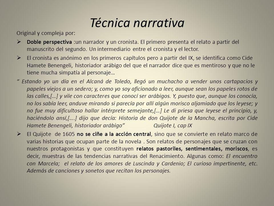 Técnica narrativa Original y compleja por: