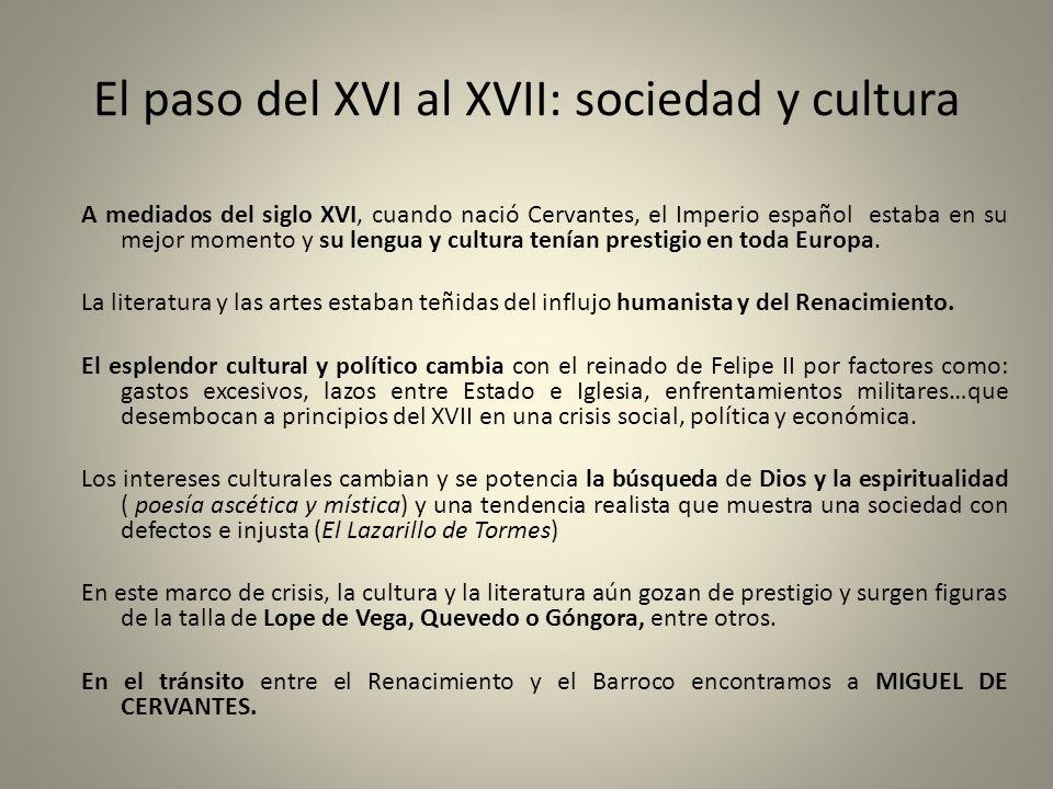El paso del XVI al XVII: sociedad y cultura