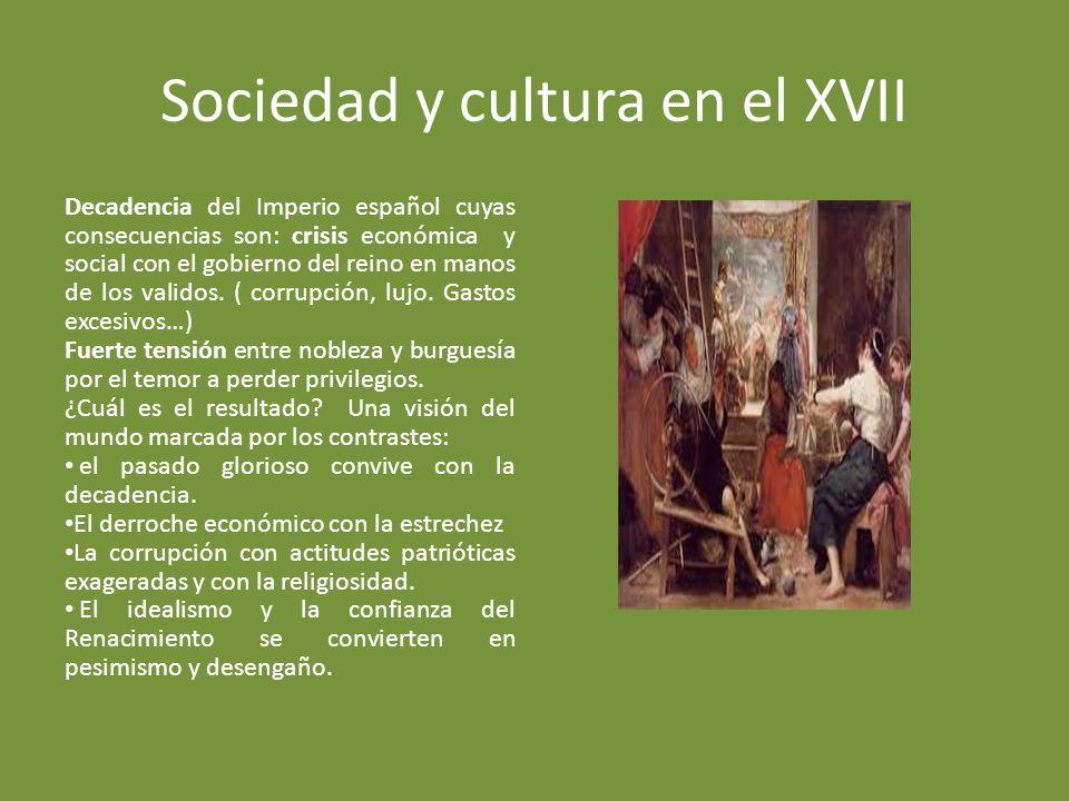 Sociedad y cultura en el XVII