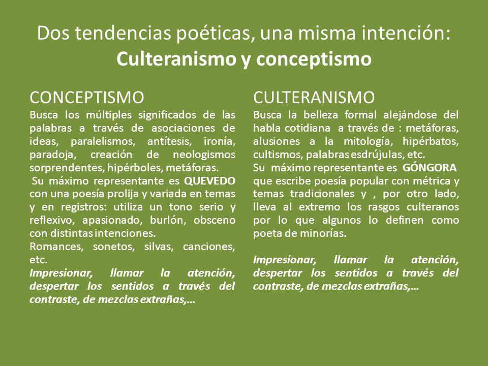 Dos tendencias poéticas, una misma intención: Culteranismo y conceptismo