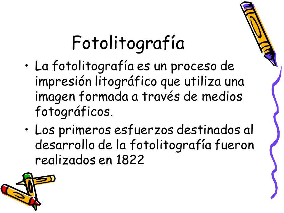 Fotolitografía La fotolitografía es un proceso de impresión litográfico que utiliza una imagen formada a través de medios fotográficos.