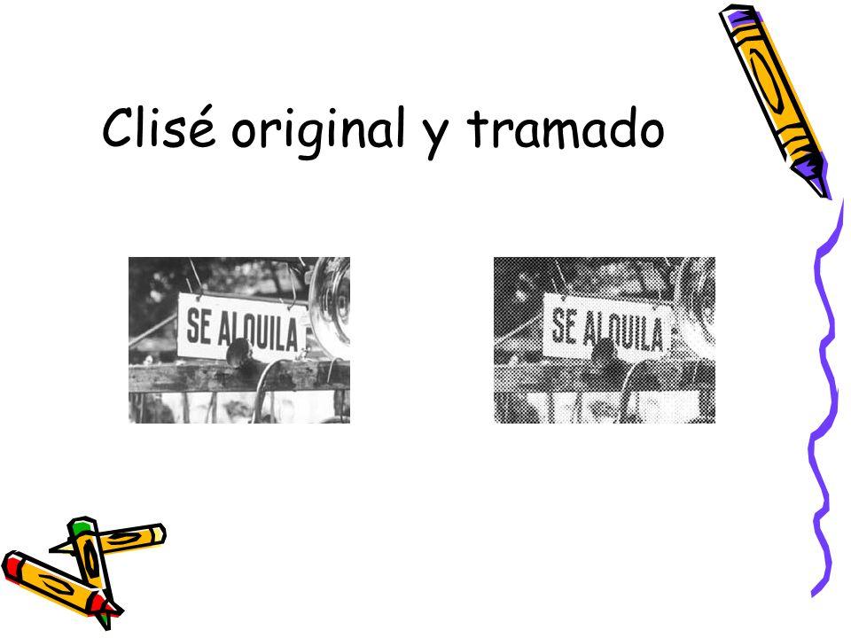 Clisé original y tramado