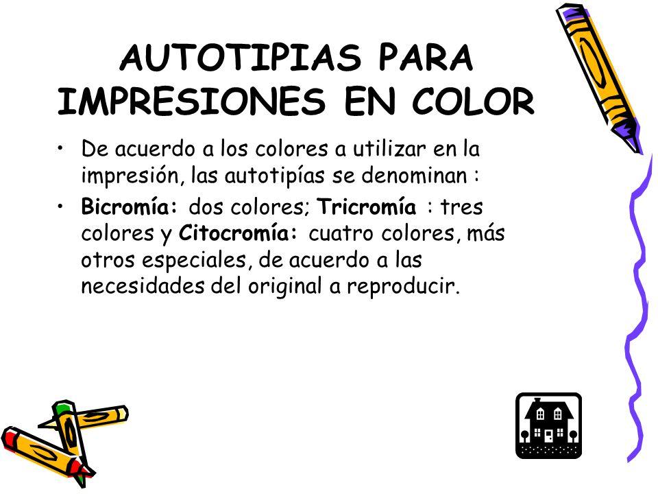 AUTOTIPIAS PARA IMPRESIONES EN COLOR
