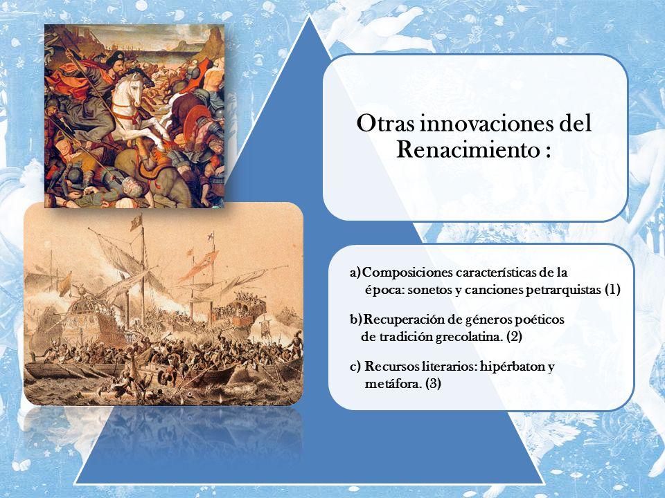 Otras innovaciones del Renacimiento :
