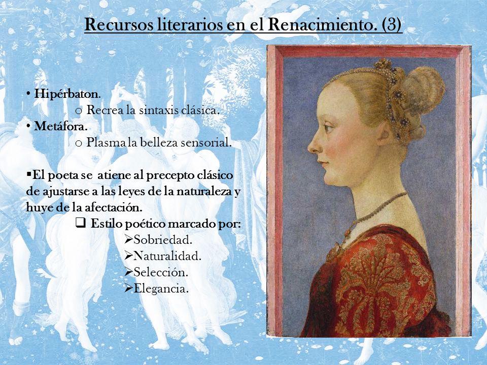 Recursos literarios en el Renacimiento. (3)