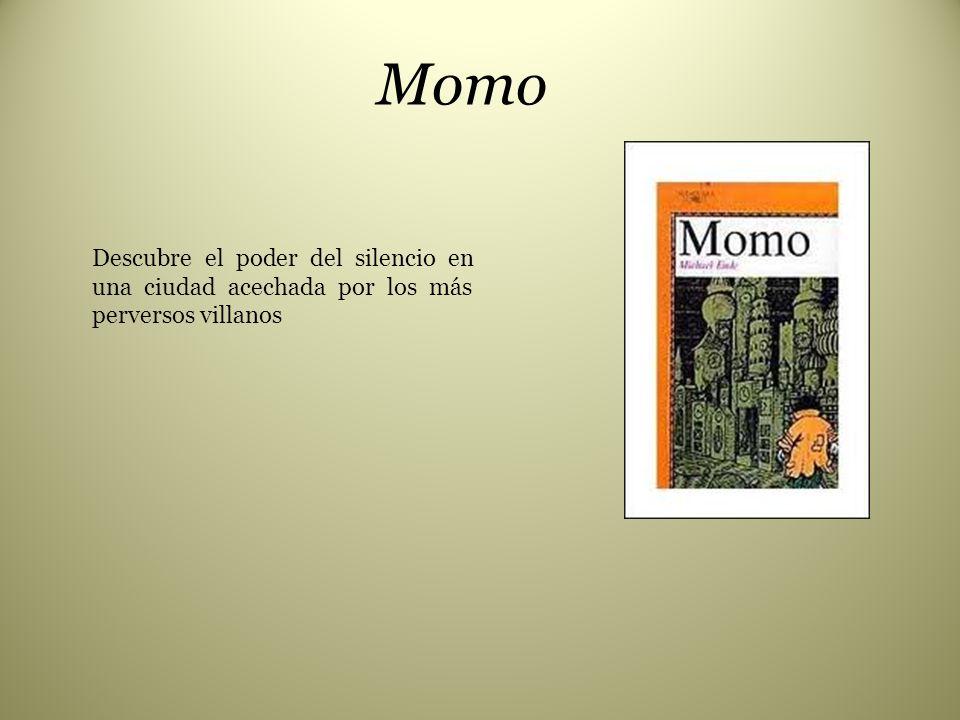 Momo Descubre el poder del silencio en una ciudad acechada por los más perversos villanos