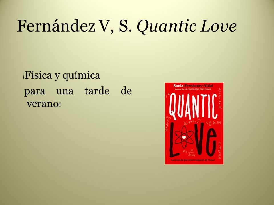 Fernández V, S. Quantic Love