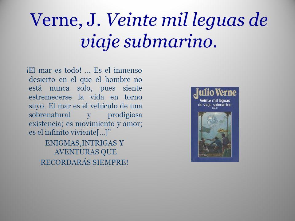 Verne, J. Veinte mil leguas de viaje submarino.