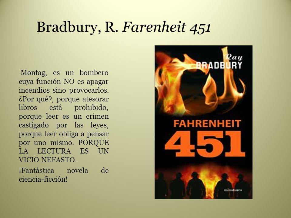 Bradbury, R. Farenheit 451