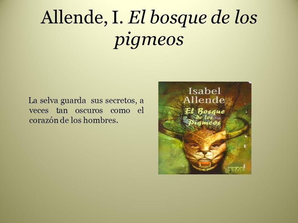 Allende, I. El bosque de los pigmeos