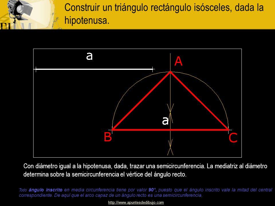 Construir un triángulo rectángulo isósceles, dada la hipotenusa.