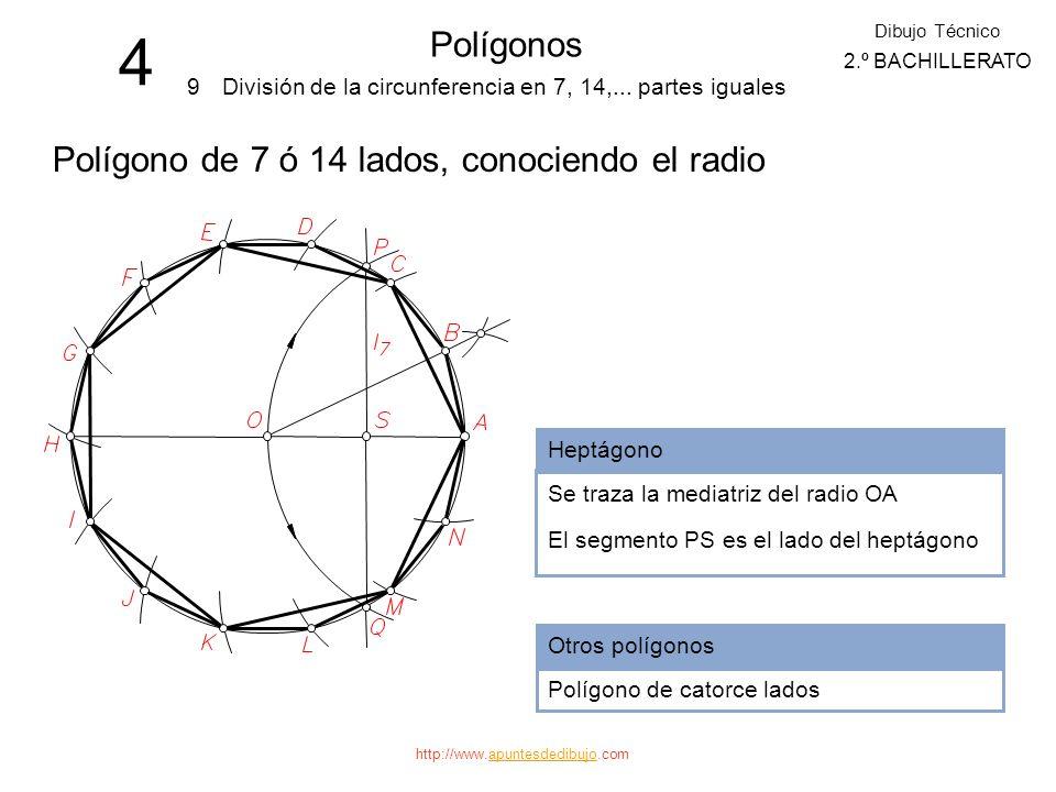 4 Polígonos Polígono de 7 ó 14 lados, conociendo el radio 9