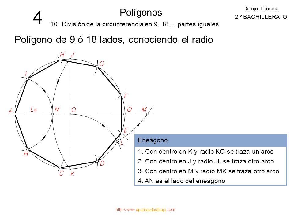 4 Polígonos Polígono de 9 ó 18 lados, conociendo el radio 10