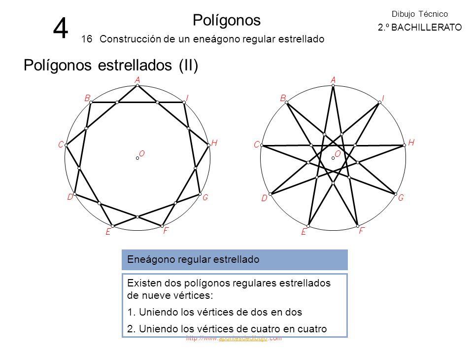4 Polígonos Polígonos estrellados (II) 16