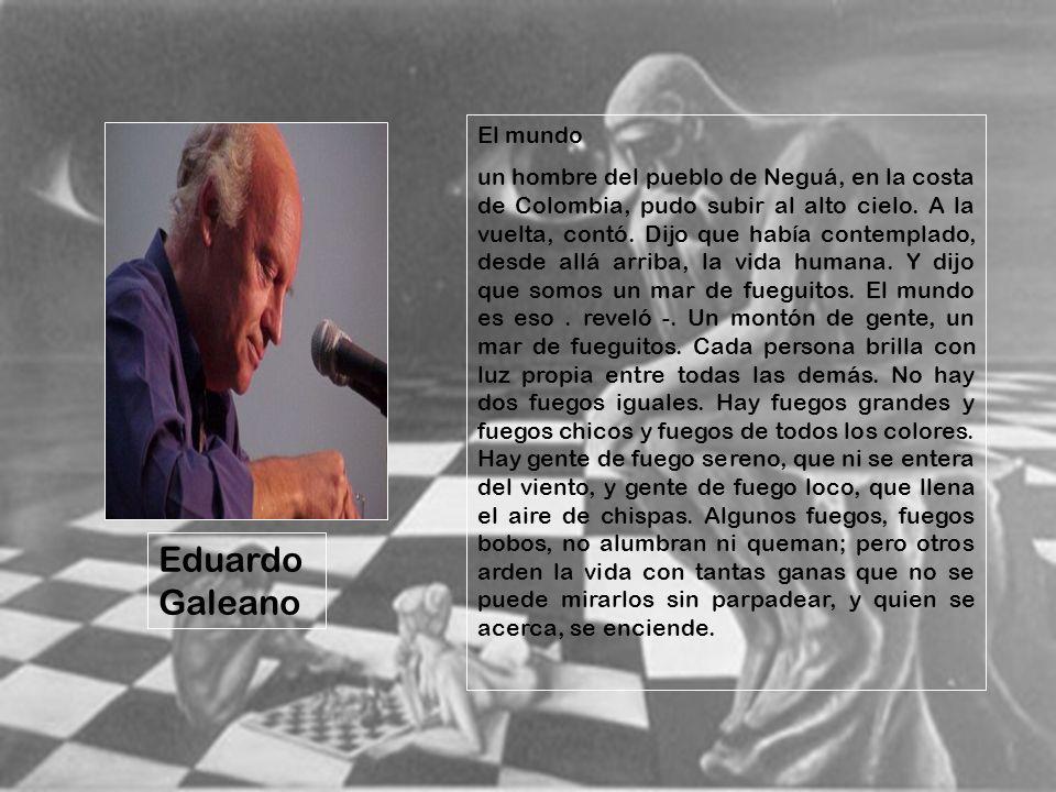 Eduardo Galeano El mundo
