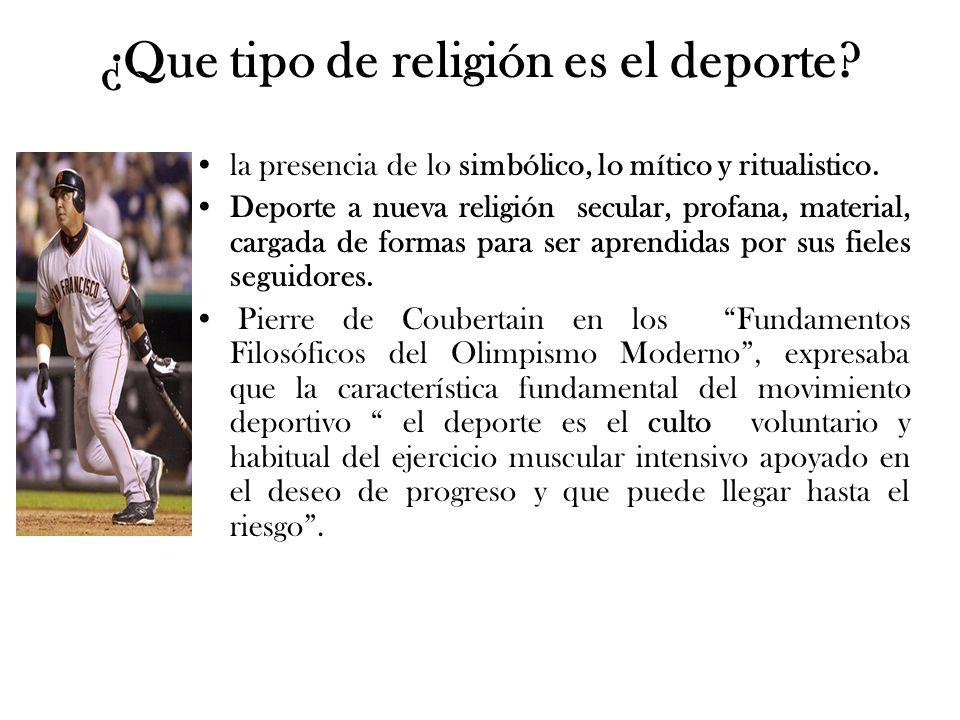 ¿Que tipo de religión es el deporte