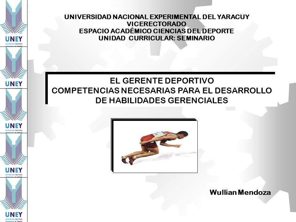 COMPETENCIAS NECESARIAS PARA EL DESARROLLO DE HABILIDADES GERENCIALES