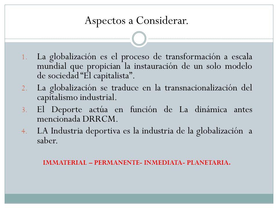 IMMATERIAL – PERMANENTE- INMEDIATA- PLANETARIA.