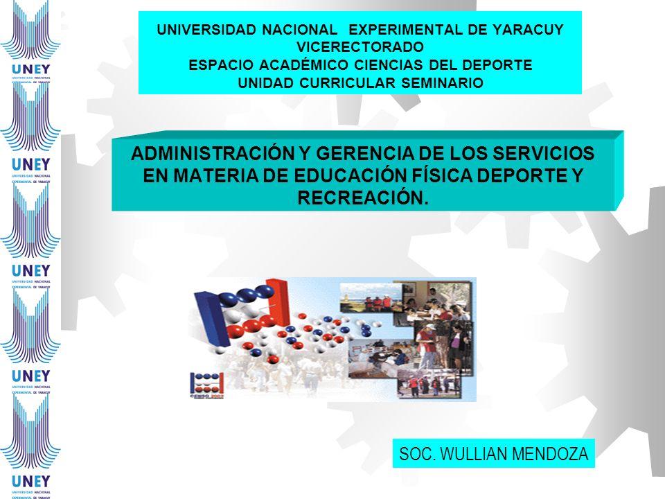 UNIVERSIDAD NACIONAL EXPERIMENTAL DE YARACUY VICERECTORADO ESPACIO ACADÉMICO CIENCIAS DEL DEPORTE UNIDAD CURRICULAR SEMINARIO