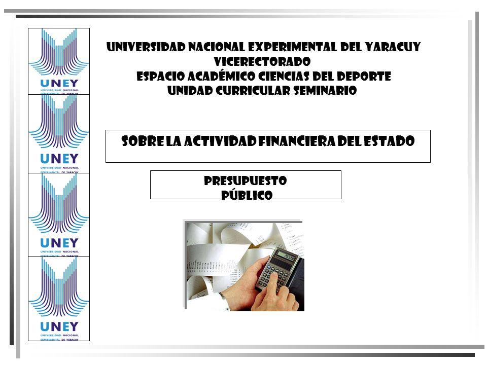 SOBRE LA ACTIVIDAD FINANCIERA DEL ESTADO