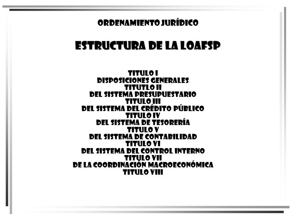ESTRUCTURA DE LA LOAFSP