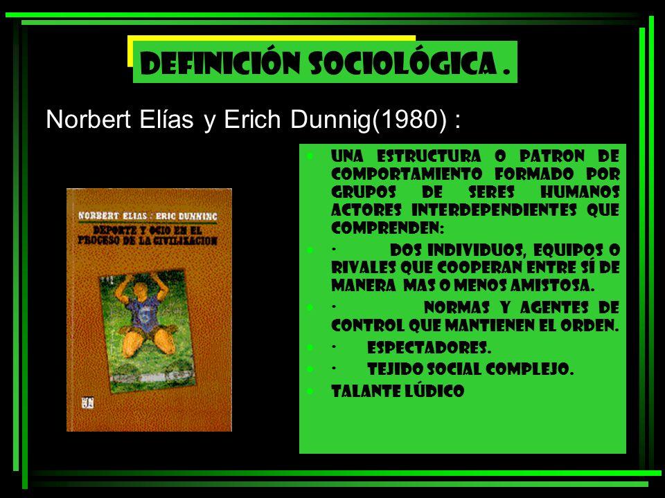 Norbert Elías y Erich Dunnig(1980) :