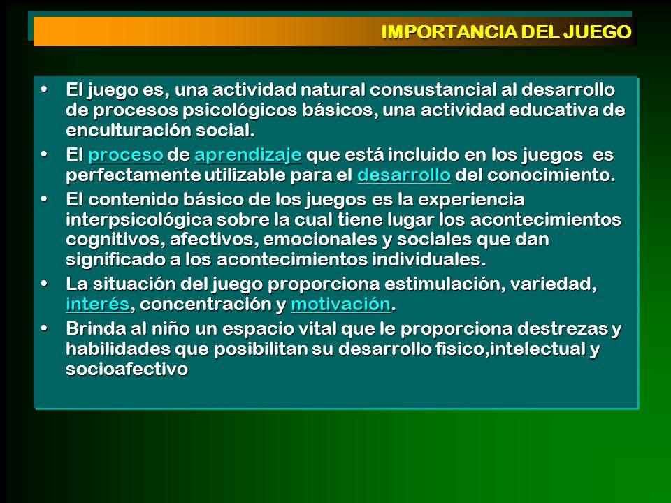 IMPORTANCIA DEL JUEGO