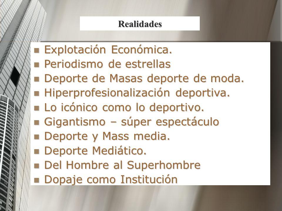 Explotación Económica. Periodismo de estrellas