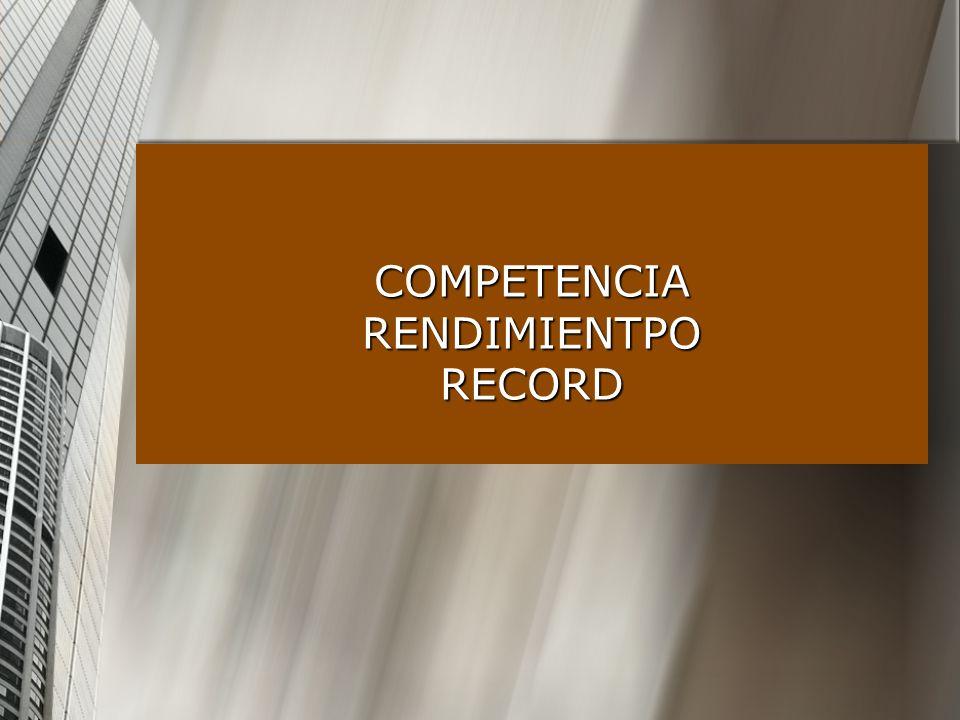 COMPETENCIA RENDIMIENTPO RECORD
