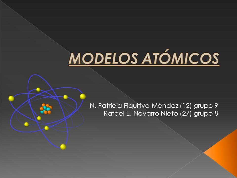 MODELOS ATÓMICOS N. Patricia Fiquitiva Méndez (12) grupo 9